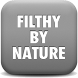 filthy by nature